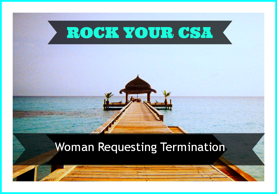 CSA case - Woman Requesting Termination of Pregnancy
